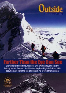 Farther Than The Eye Can See DVD - Erik Weihenmayer On Everest Summit Ridge May 25, 2001